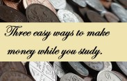 3 easy way to make money while you study