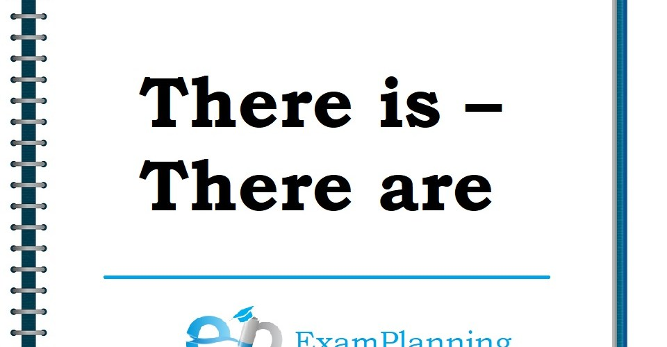 There is – There are
