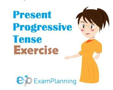 present progressive tense exercise