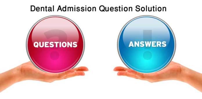 Dental Admission Question Solution