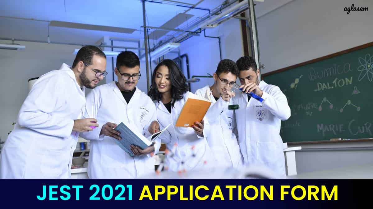 JEST 2021 Application Form