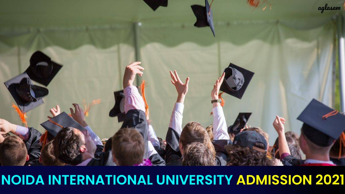 Noida International University Admission 2021