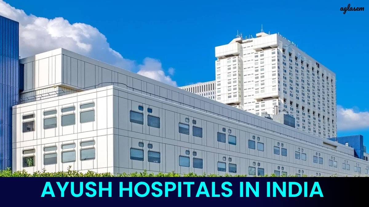 AYUSH Hospitals in India