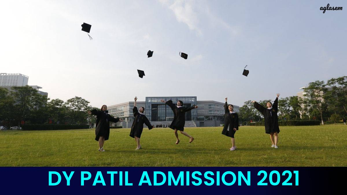 DY Patil Admission 2021