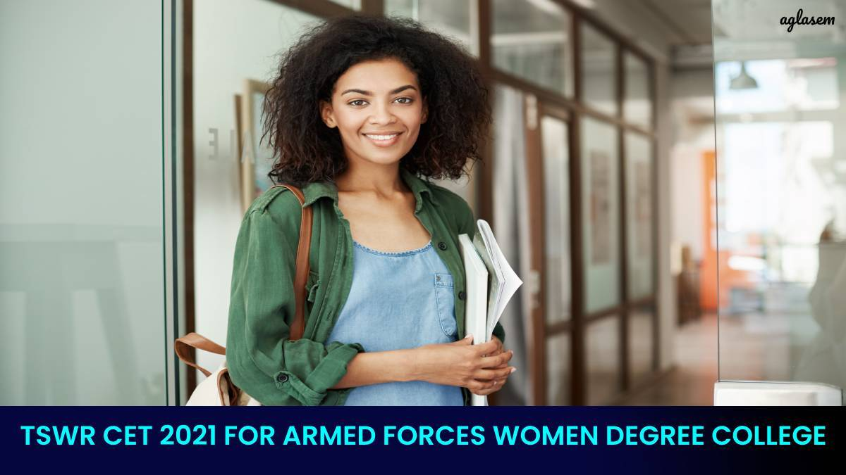 TSWR CET 2021 for Armed Forces Women Degree College