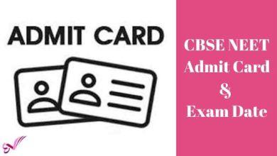 Photo of CBSE NEET Admit Card & Exam Date