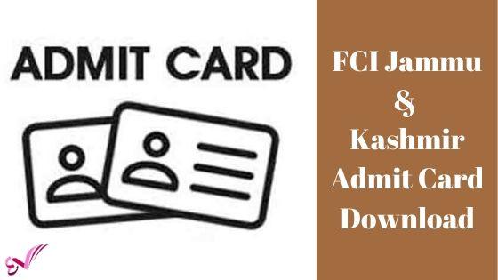 FCI Jammu & Kashmir Admit Card Download