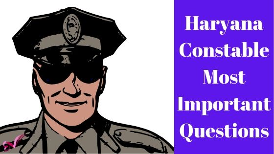 Haryana Constable Most Important Question 2020