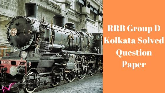 RRB Group D Kolkata Solved Question Paper
