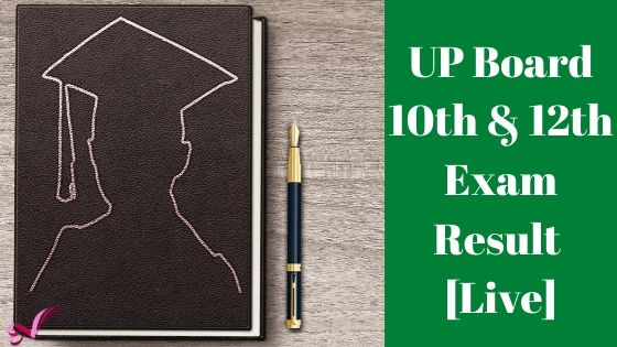 UP Board 10th & 12th Exam Result 2020