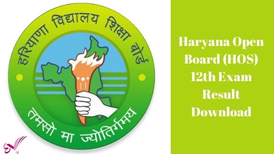 Haryana Open Board (HOS) 12th Exam Result Download