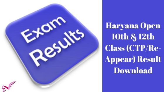 Haryana Open 10th & 12th Class (CTP/Re-Appear) Result Download