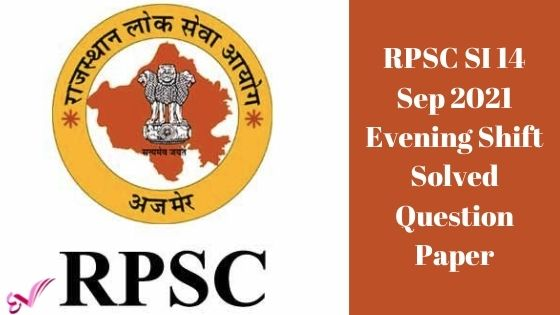 RPSC SI 14 Sep 2021 Evening Shift Solved Question Paper