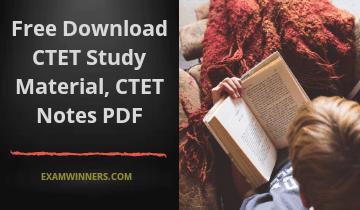 Free Download CTET Study Material PDF   CTET Notes PDF Download
