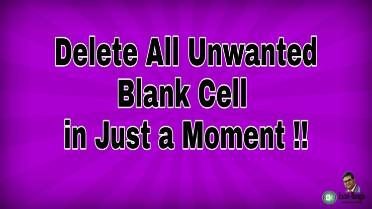 Delete unwanted blank cell in excel