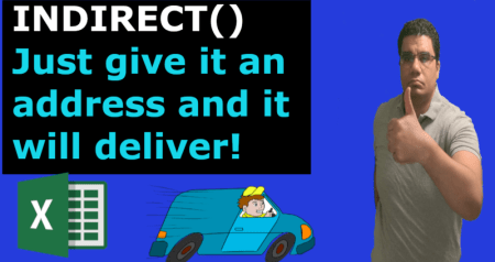 INDIRECT Function - Just give it an address [Video]