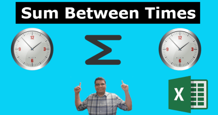 SUM and Count Between Times in Excel