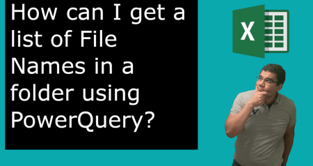 Power Query Tutorial | Get list of File Names from a folder