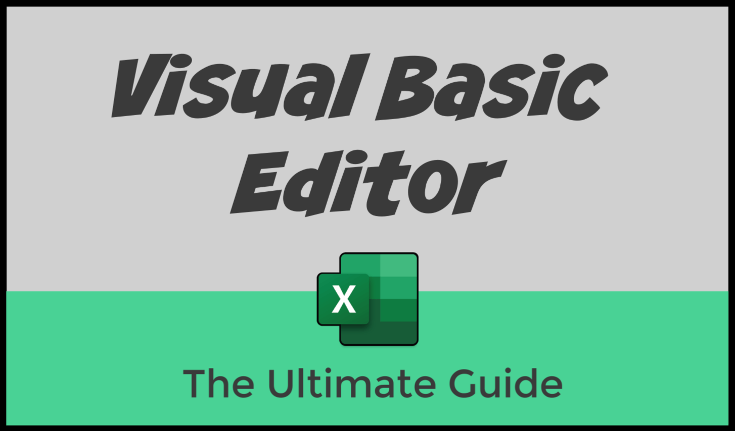 Excel Visual Basic Editor Vbe For Windows Mac The