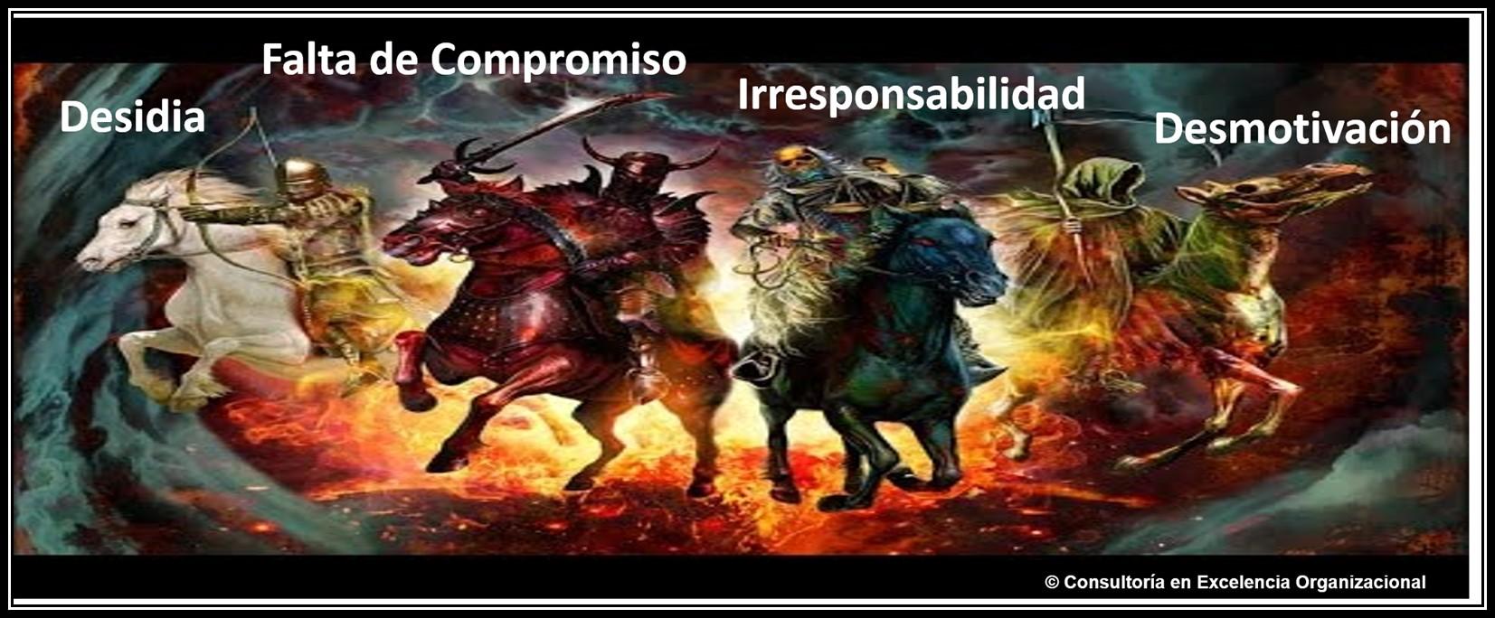 Los 4 Jinetes del Apocalipsis Organizacional Mexicano | Excelencia  Organizacional