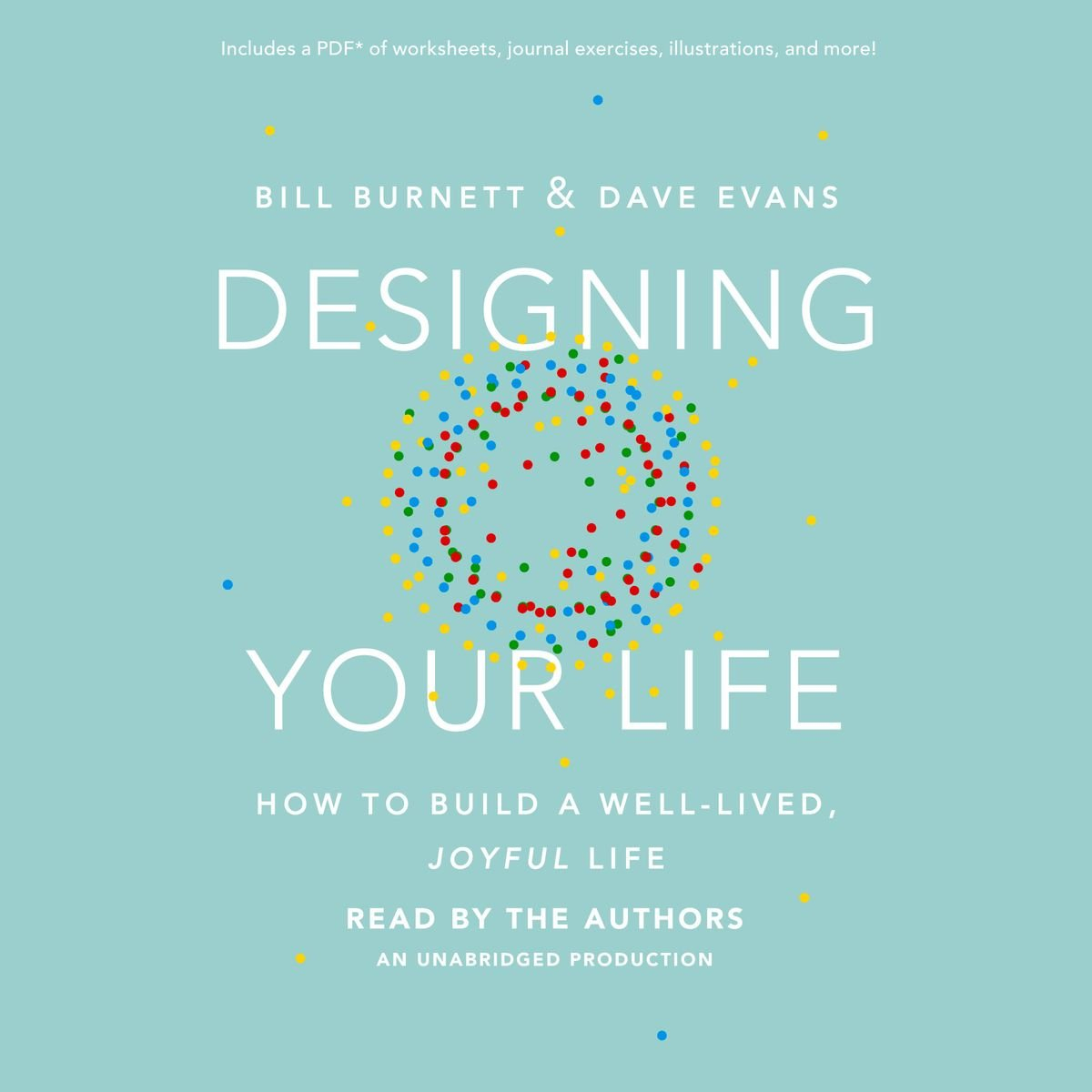 Designing Your Life Horbuch Von Bill Burnett