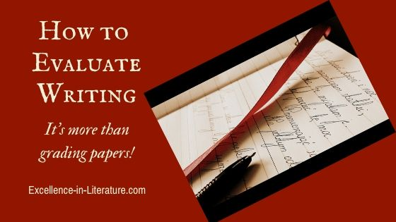 How to Evaluate Writing (It's More than Grading Papers)