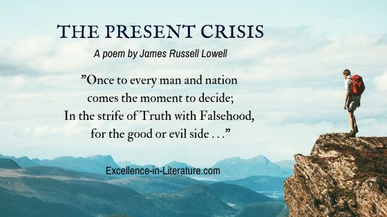 The Present Crisis by James Russell Lowell