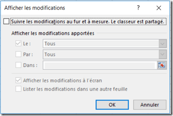 Excel - Menu révision - Suivi des modifications - Afficher les modifications