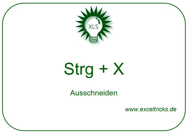 STRG + X