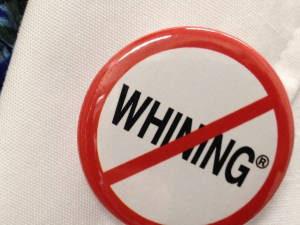 No Whining copyright Shelagh Donnelly