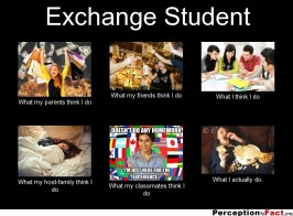 frabz-Exchange-Student-What-my-parents-think-I-do-What-my-friends-thin-704ec3
