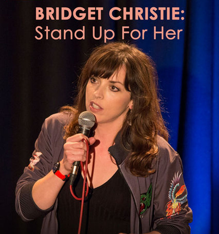 Bridget ChristieStand Up For Her