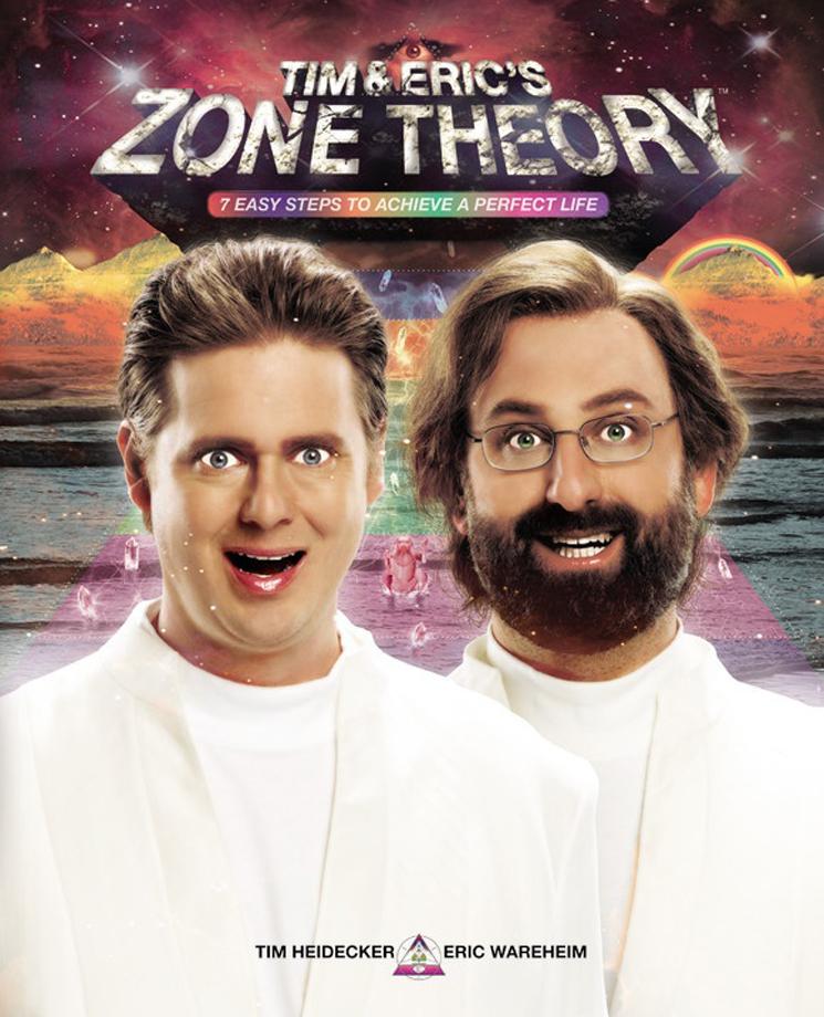 Tim & Eric's Zone TheoryBy Tim Heidecker & Eric Wareheim