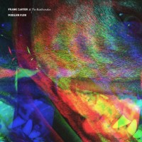Image result for frank carter and the rattlesnakes modern ruin