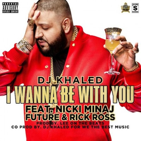 Dj Khaled I Wann Be With You cover