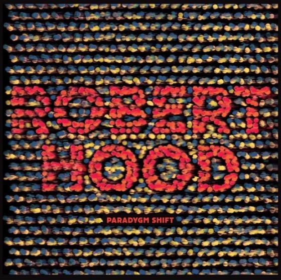 Robert HoodParadygm Shift