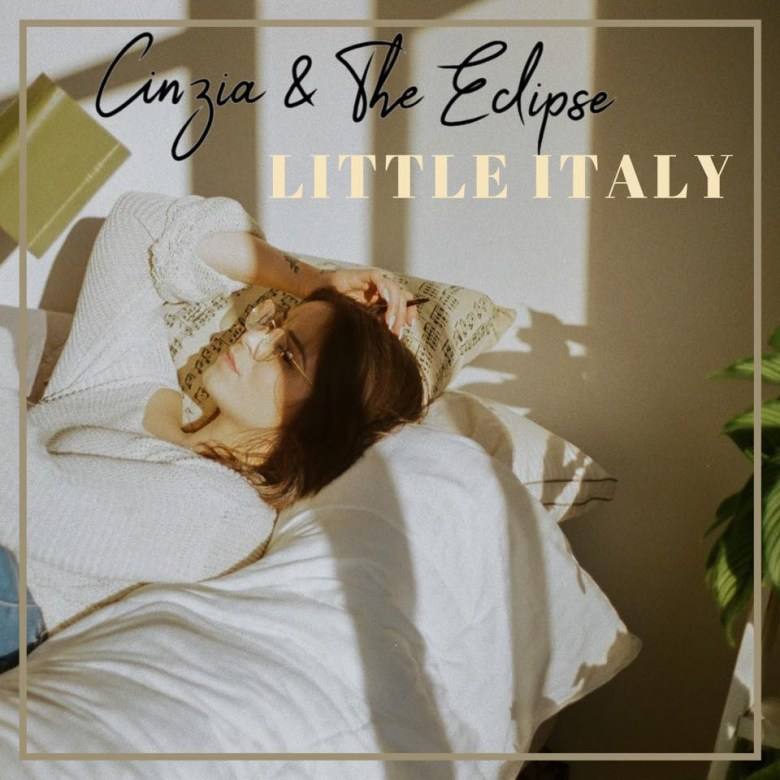 Cinzia & the Eclipse Face Their Own Flaws on 'Little Italy'