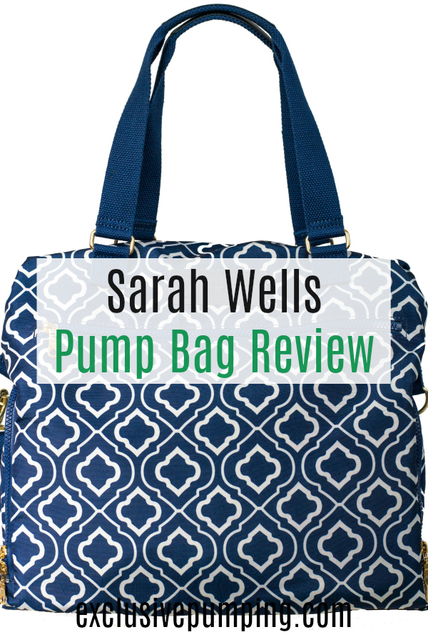 Sarah Wells Lizzy Breast Pump Bag Review Exclusive Pumping