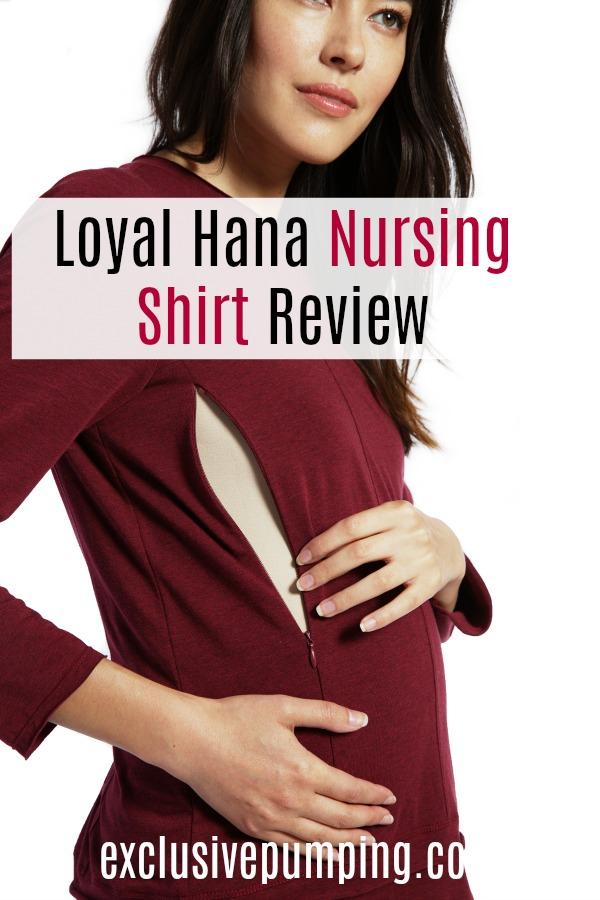 Loyal Hana Nursing Top Review