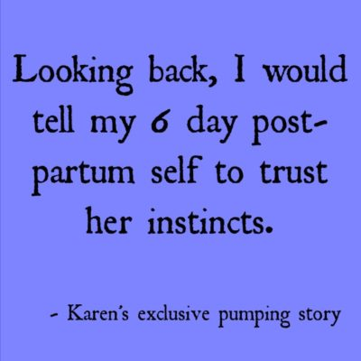 Karen's Exclusive Pumping Story