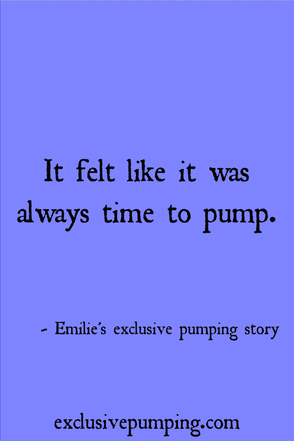 Emilie's Exclusive Pumping Story