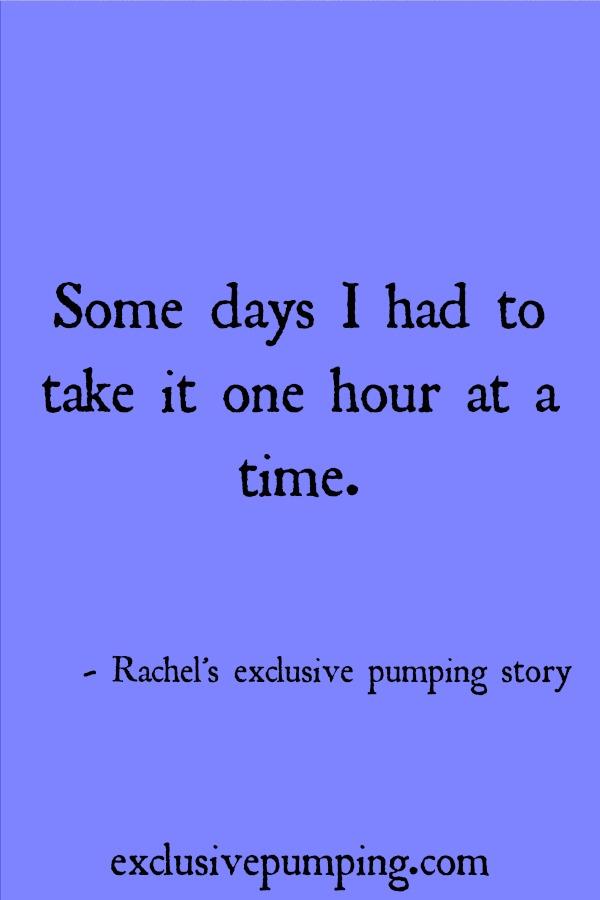 Rachel's Exclusive Pumping Story