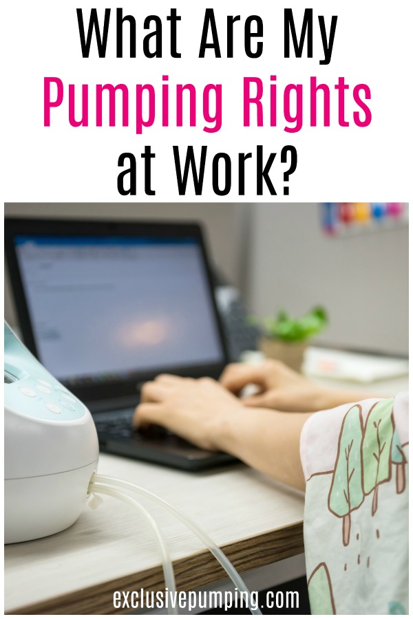 What Are My Pumping Rights at Work? Pumping at Work Laws