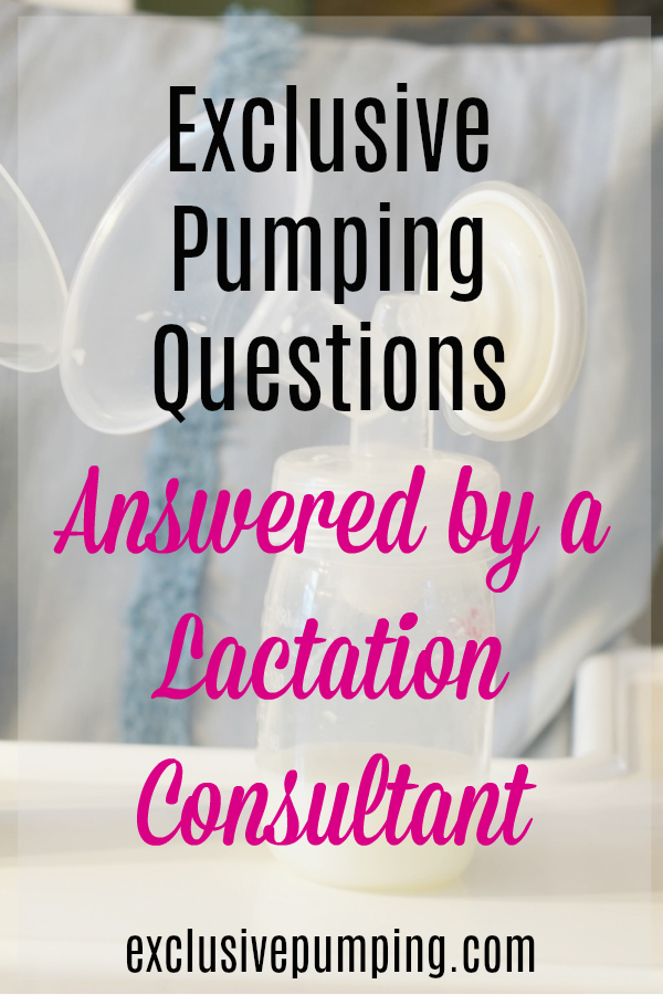 Exclusive Pumping Questions Answered by a Lactation Consultant