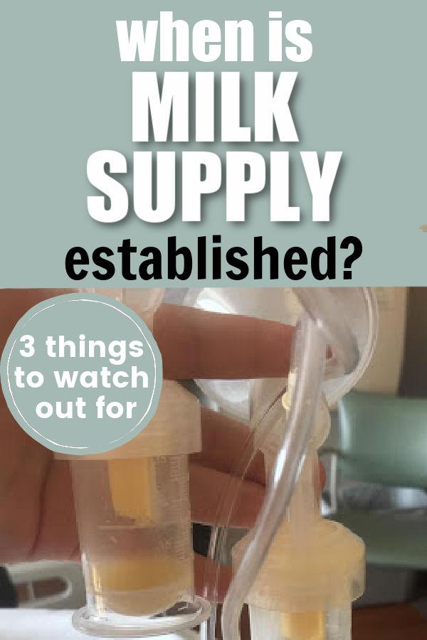 When is Milk Supply Established?