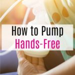 How to Pump Hands-Free