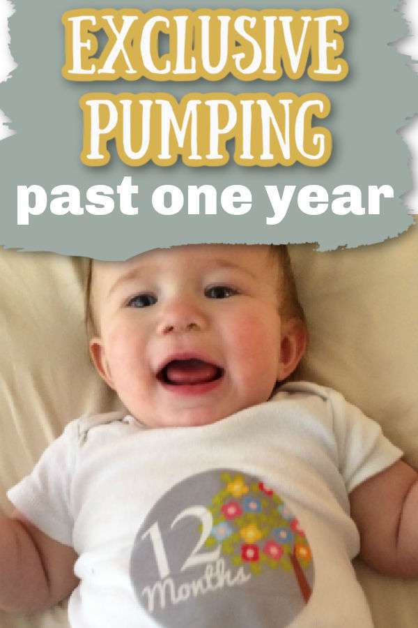 Exclusive Pumping Past One Year