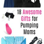 18 Gifts for Pumping Moms