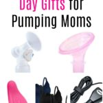 The Best Mother's Day Gifts for Pumping Moms