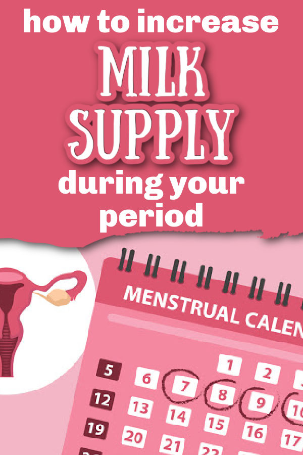 Menstrual calendar with dates circles with text overlay How to Increase Milk Supply During Your Period